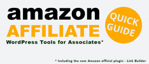 Amazon Affiliate WordPress Tools Guide