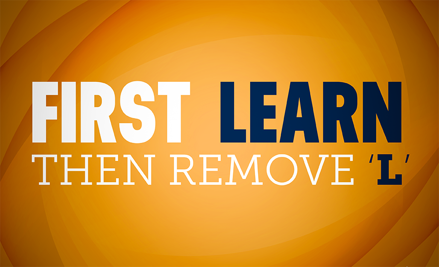 Learn Then Remove L