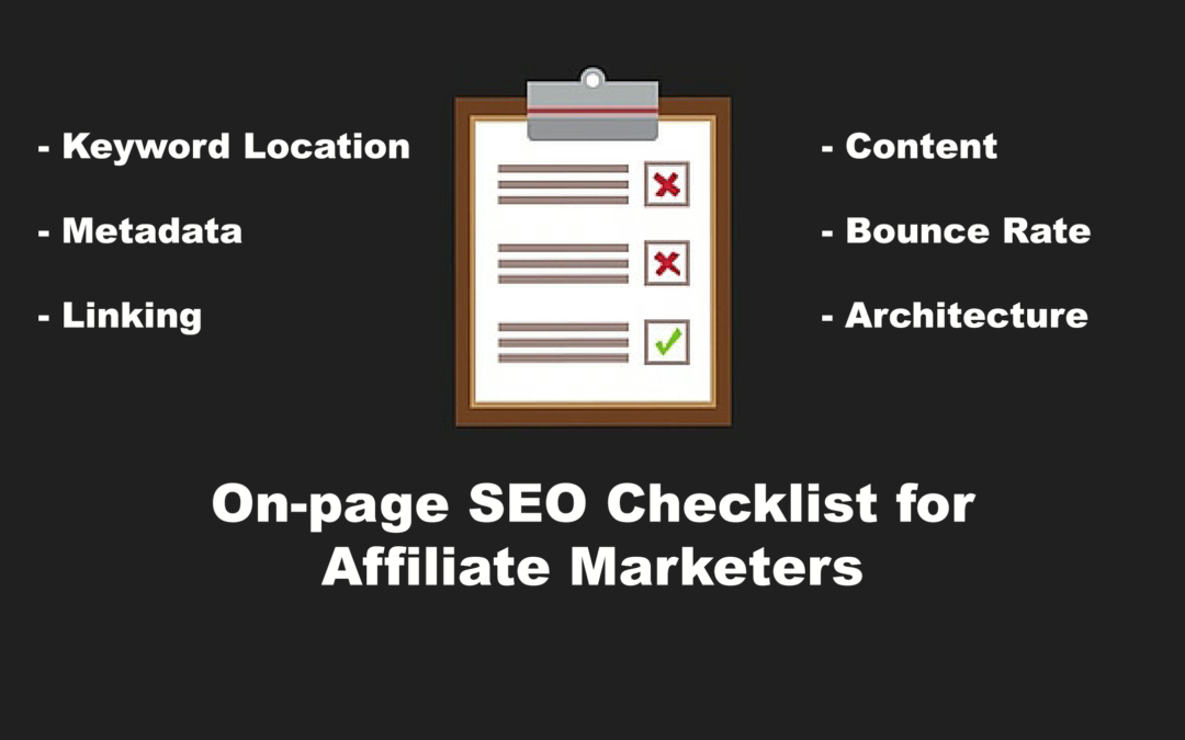On-page SEO Checklist for Affiliate Marketers – Top 25 tasks for Every Page